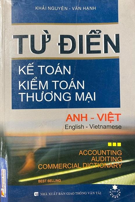 Từ điển kế toán, kiểm toán, thương mại Anh Việt, Khải Nguyên, Vân Hạnh