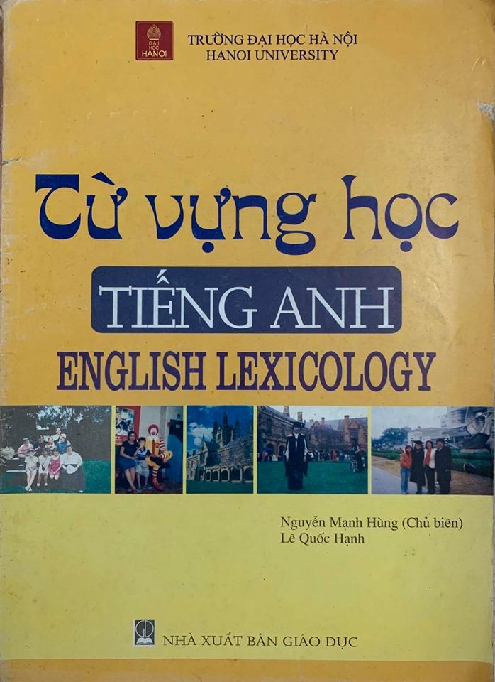 Từ vựng học tiếng anh - English Lexicology - Nguyễn Mạnh Hùng, Lê Quốc Hạnh (HANU)