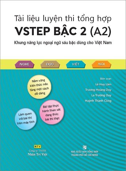 Tài liệu luyện thi tổng hợp Vstep Bậc 2 (A2), Khung năng lực ngoại ngữ sáu bậc dùng cho Việt Nam, 4 kỹ năng nghe đọc viết nói