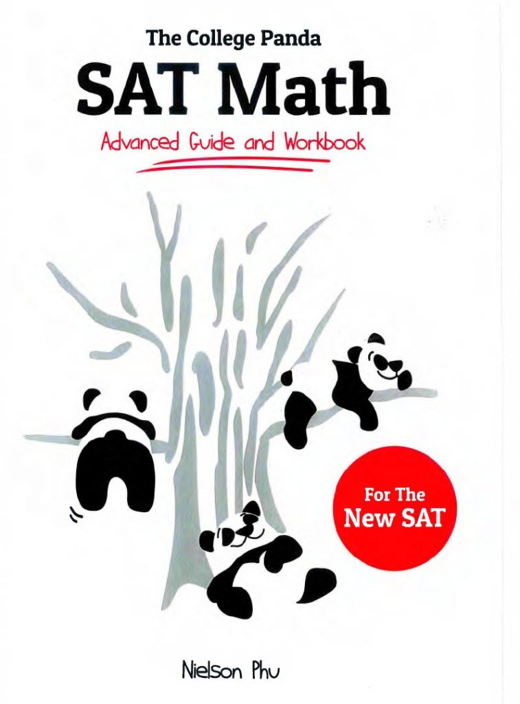 The College Panda's SAT Math Advanced Guide and Workbook for the New SAT by Nielson Phu