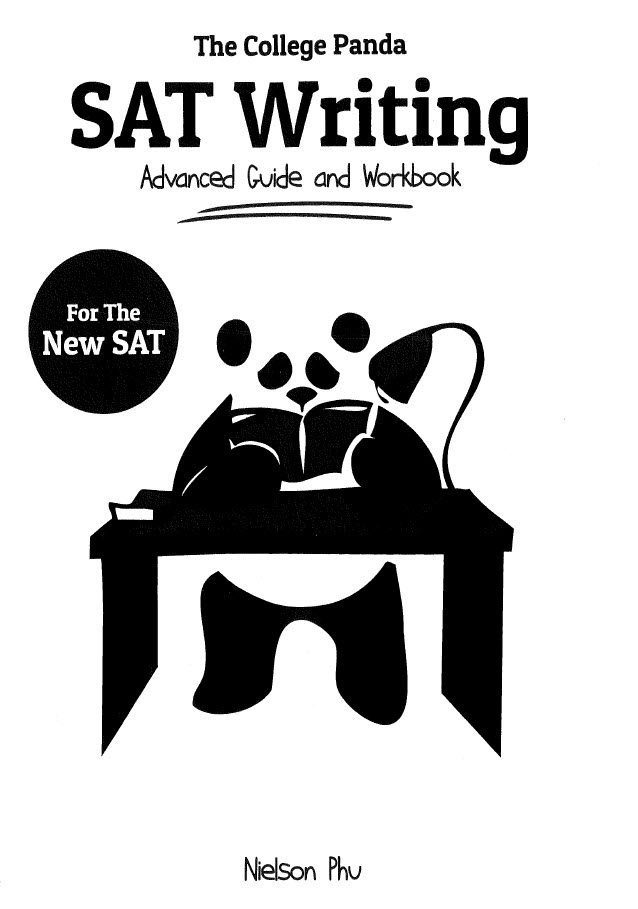 The College Panda SAT writing | Advanced Guide and Workbook by Nielson Phu | for the new sat