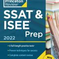 The Princeton Review, SSAT & ISEE Prep 2022 (6 full-length practice tests)