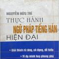 Thực hành ngữ pháp tiếng Hán hiện đại, Nguyễn Hữu Trí