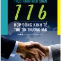 Thực hành soạn thảo 116 Hợp đồng kinh tế thư tín thương mại, song ngữ Trung - Việt có phiên âm
