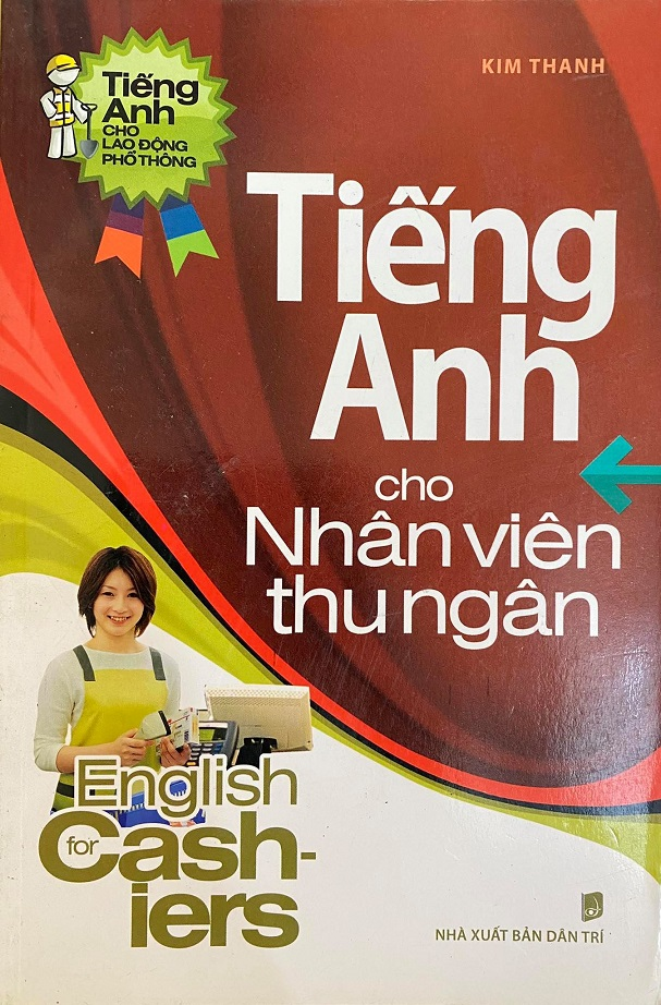 Tiếng Anh cho nhân viên thu ngân, english for cashiers, Kim Thanh