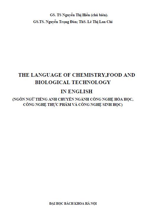 Tiếng Anh chuyên ngành Công nghệ hóa học  Công nghệ thực phẩm  Công nghệ sinh học (GS. TS Nguyễn Thị Hiền)