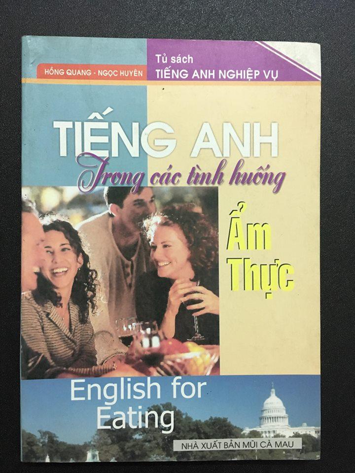 Tiếng anh trong các tình huống ẩm thực - English for Eating