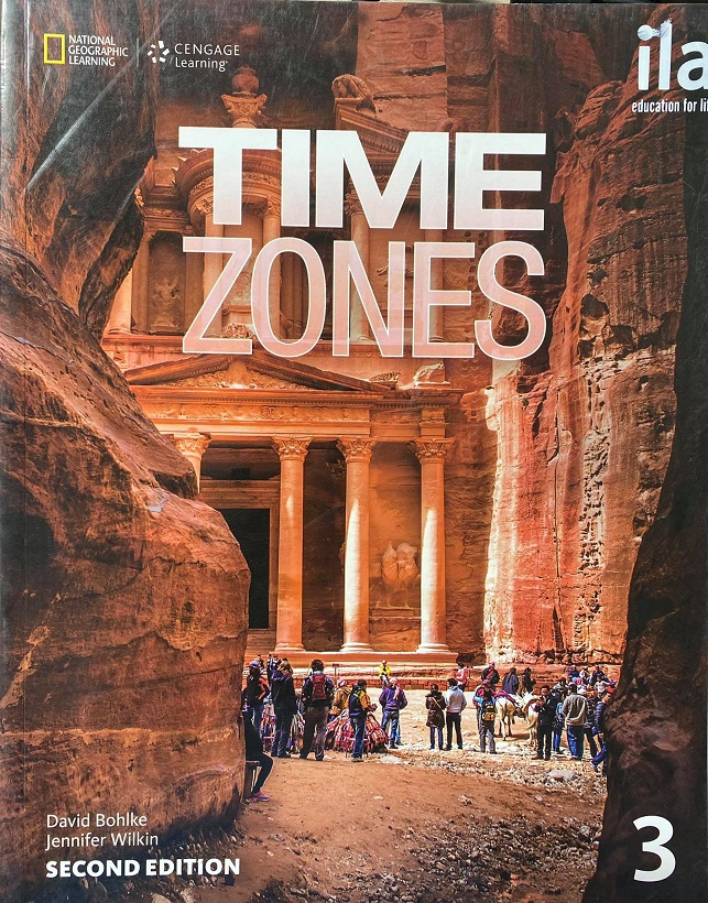 Time Zones 3, second edition, David Bohlke, Jennifer Wilin, National Geographic Learning, Cengage Learning