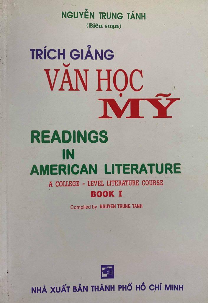 Trích giảng văn học Mỹ, Nguyễn Trung Tánh, Readings in american literature, book 1 + 2