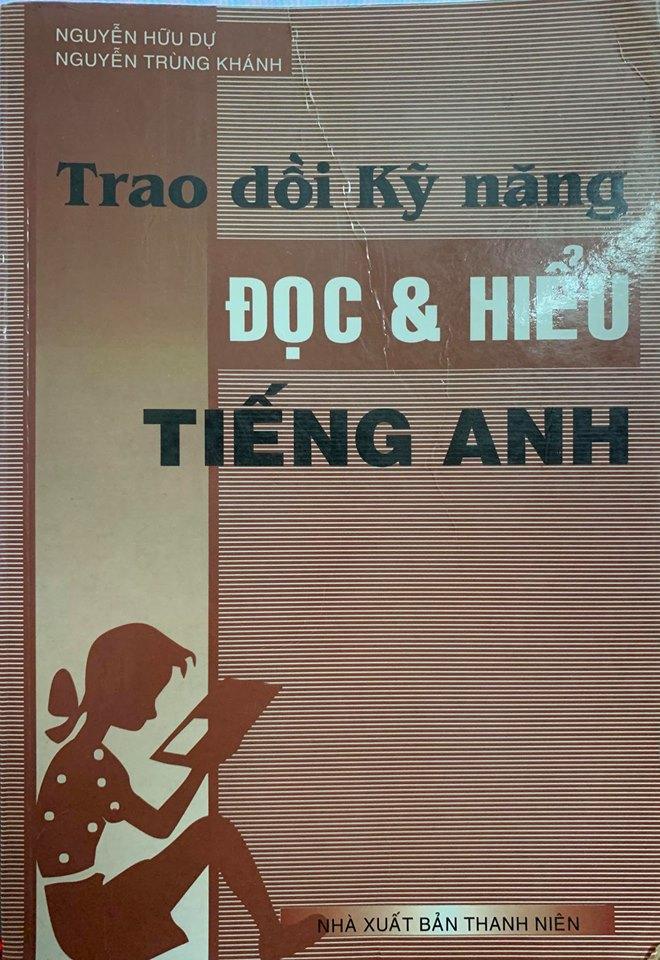 Trau dồi kỹ năng đọc hiểu Tiếng Anh, Nguyễn Hữu Dự, Nguyễn Trùng Khánh