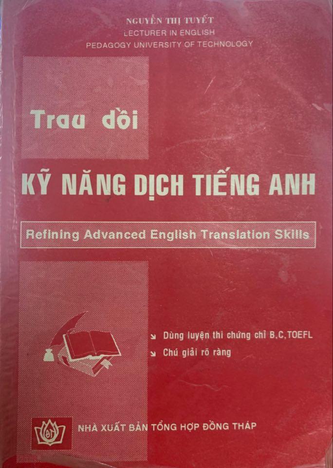 Trau dồi kỹ năng dịch tiếng Anh, refining Advanced English Translation Skills, Nguyễn Thị Tuyết