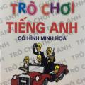 Trò chơi tiếng anh, Trần Mạnh Tường (có hình minh họa)