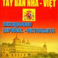 Từ điển Tây Ban Nha - Việt, Lê Xuân Tùng, diccionario Espanol - Vietnamita