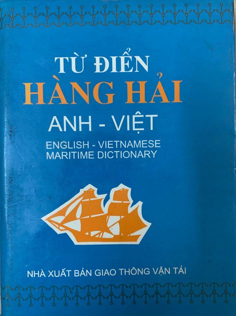 Từ điển hàng hải Anh - Việt, English - Vietnamese Maritime Dictionary, Nhà Xuất Bản Giao Thông Vận Tải