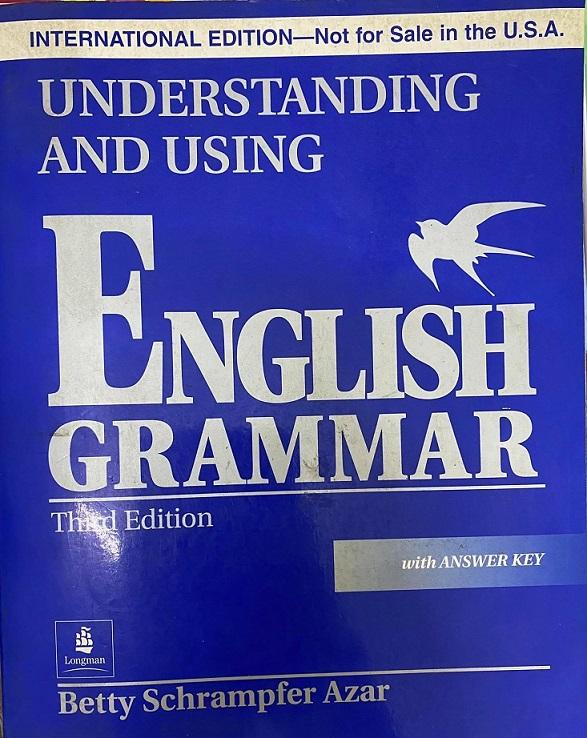Understanding and using English Grammar (sách gốc) ,with Answer Key, Betty Schrampfer Azar