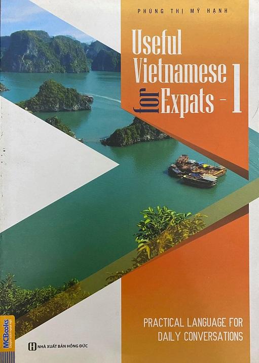 Useful vietnamese for expats 1, 2, 3, Phùng Thị Mỹ Hạnh