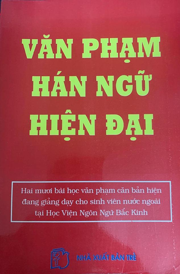 Văn phạm Hán Ngữ hiện đại, Nguyễn Văn Ái, Trần Xuân Ngọc Lan