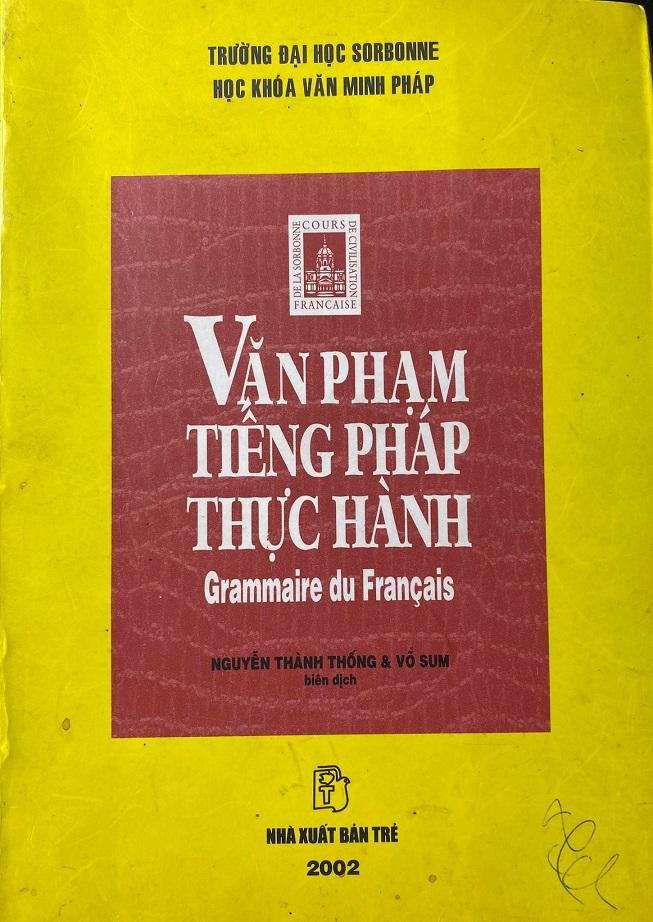 Văn phạm tiếng Pháp thực hành, trường đại học Sorbonne, học khóa văn minh Pháp, Nguyễn Thành Thống, Võ Sum