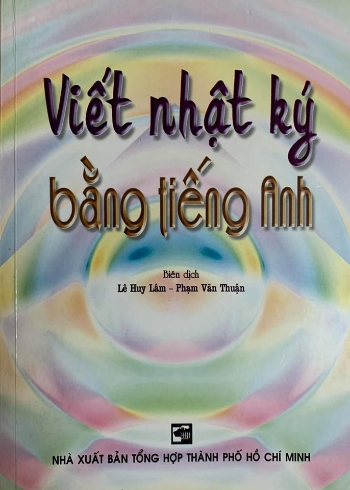 Viết nhật ký bằng tiếng Anh, Lê Huy Lâm, Phạm Văn Thuận