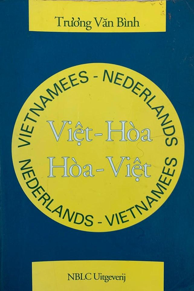 Việt Hòa, Hòa Việt, Vietnamese Nederlands, Nederlands Vietnamses dictionary, Trương Văn Bình (Từ điển Việt – Hà Lan, Hà Lan, Việt) – 250k (1060 trang)