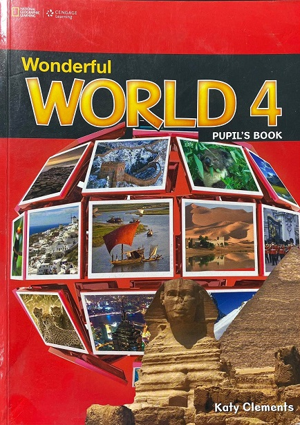 Wonderful World 4, Pupil's book, Katy Clements, National Geographic, Cengage Learning