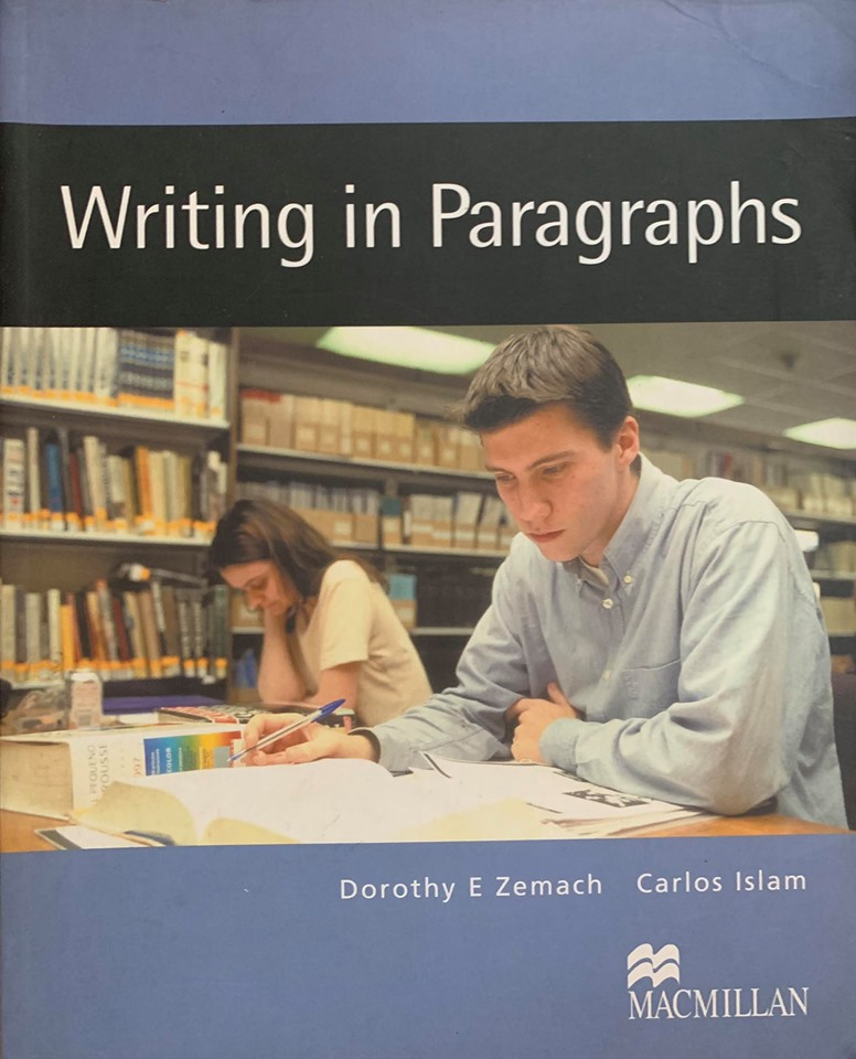 Writing in Paragraphs by Dorothy E Zemach, Carlos Islam, Macmillan