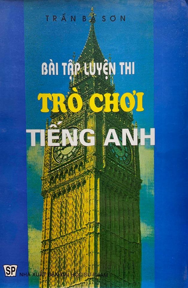 Bài tập luyện thi trò chơi tiếng anh - Trần Bá Sơn