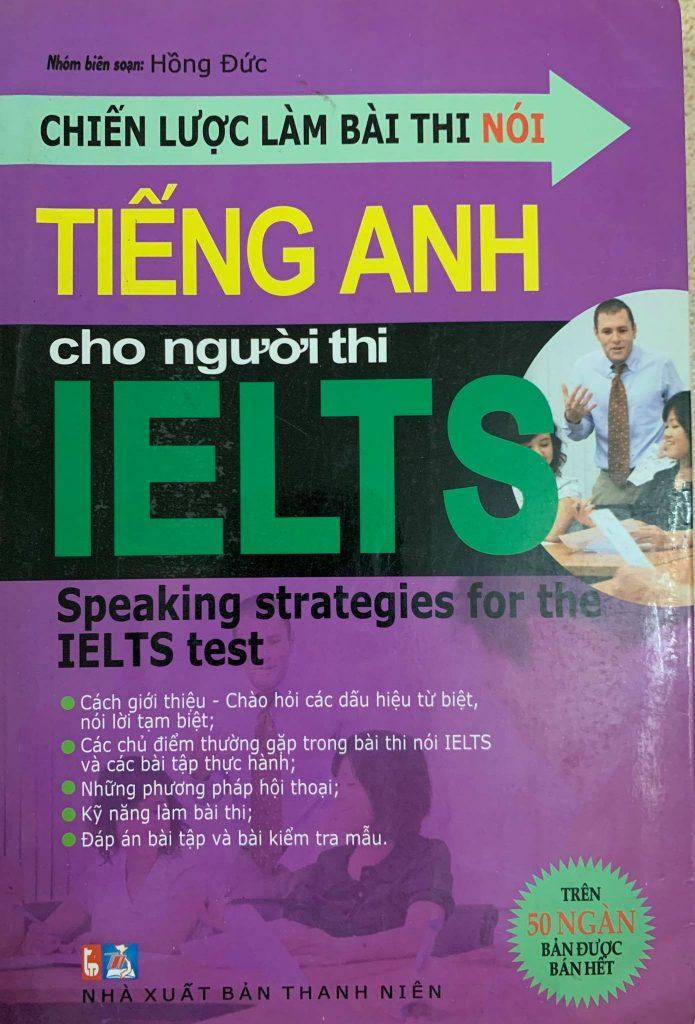 Chiến lược làm bài thi nói tiếng Anh cho người thi Ielts (speaking strategies for the ielts test)