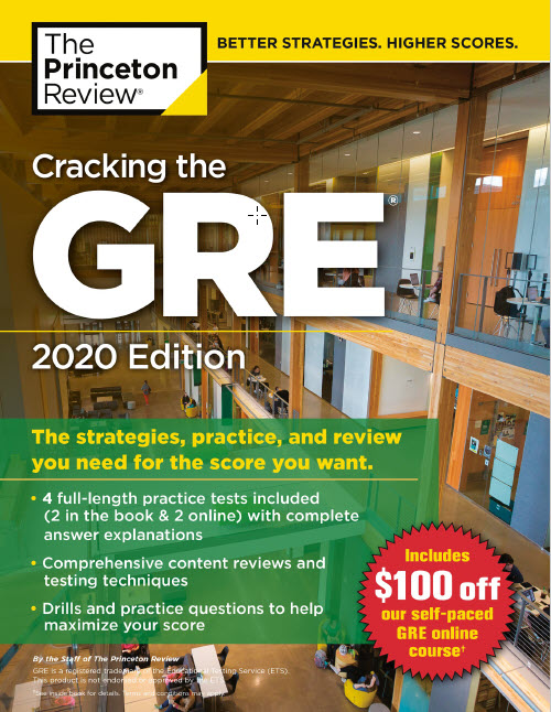 Cracking the GRE 2020 Edition | 4 full-length practice tests | The Princeton Review