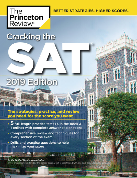 Cracking the SAT 2019 edition - the Princeton Review (5 full-length practice tests)