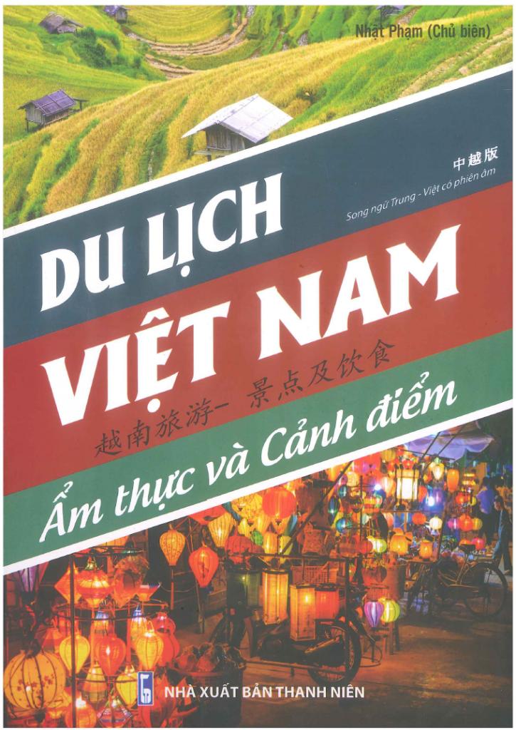 du lịch Việt Nam, ẩm thực và cảnh điểm (song ngữ Trung - Việt có phiên âm)