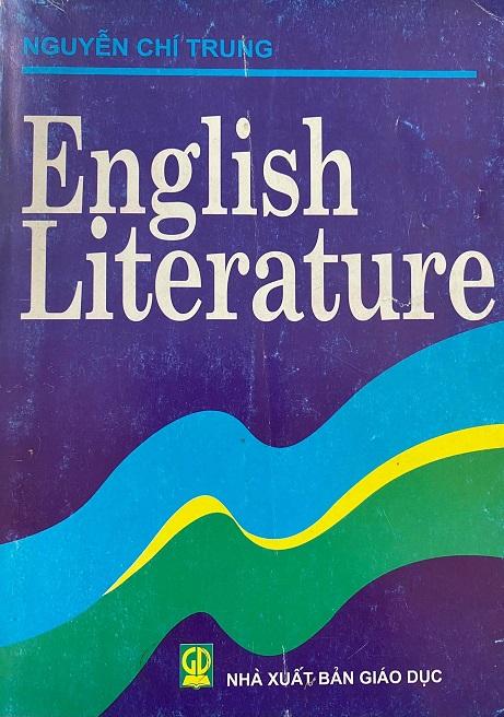 English literature, Nguyễn Chí Trung (Văn học Anh)