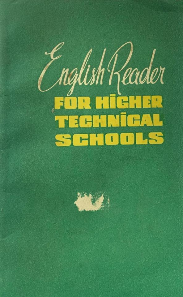 English reader for Higher Technical Schools | Tiếng anh cho các trường công nghệ