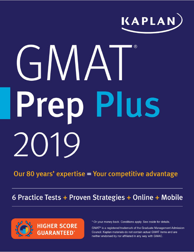 Gmat Prep Plus 2019 (Kaplan) 6 practice tests + proven strategies + online + mobile