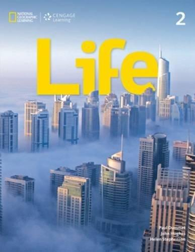 Giáo trình Life 2 - National Geographic Learning - Cengage Learning by John Hughes, Paul Dummett, Helen Stephenson