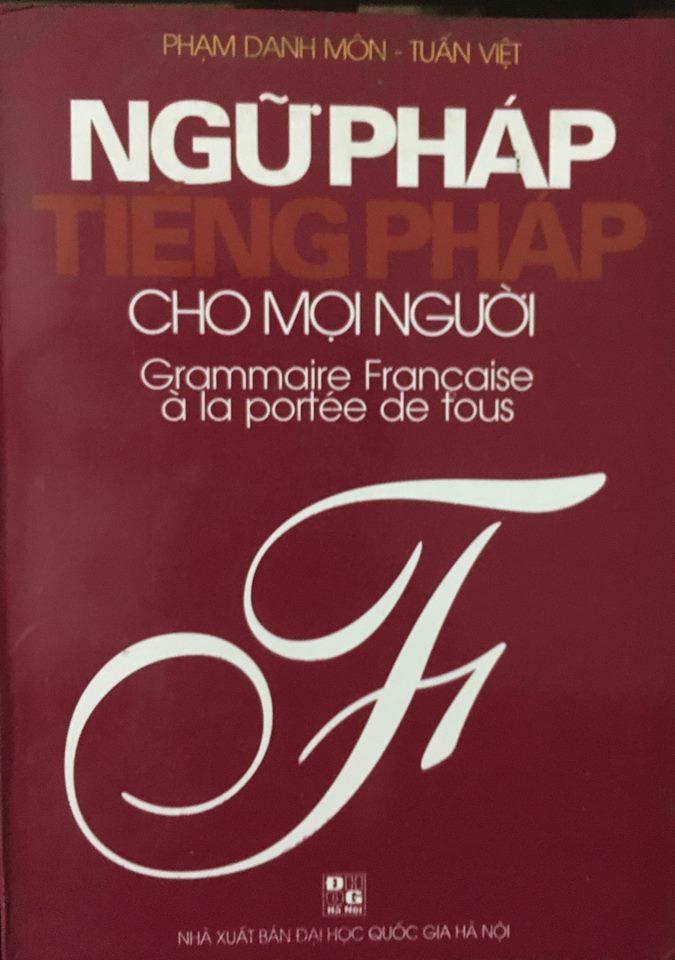 Ngữ pháp tiếng Pháp cho mọi người by Phạm Danh Môn, Tuấn Việt