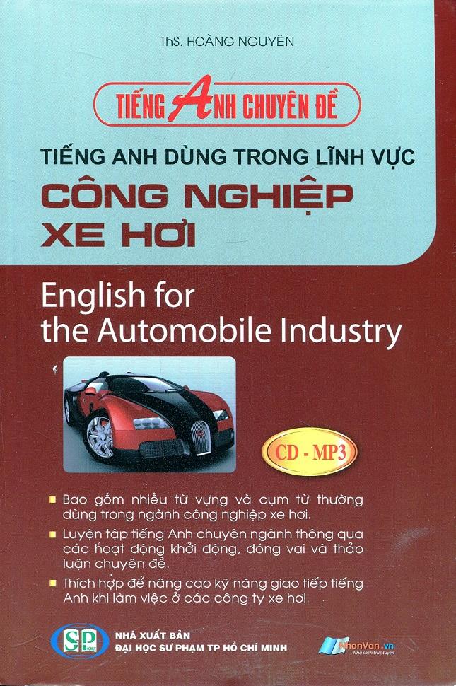 Tiếng anh nghề nghiệp: tiếng anh dùng trong lĩnh vực công nghiệp xe hơi ThS. Hoàng Nguyên (Automobile Industry)