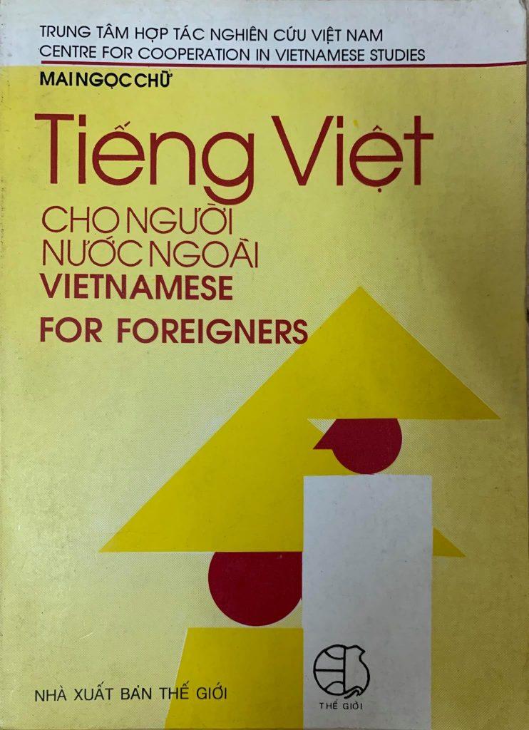Tiếng việt cho người nước ngoài, vietnamese for foreigners, Mai Ngọc Chữ
