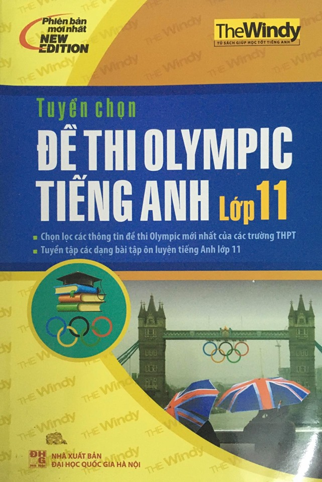 tuyển chọn đề thi olympic tiếng Anh lớp 11 của các trường THPT